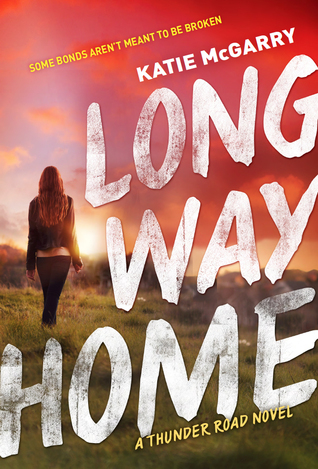Trust Love And Forgiveness In Katie Mcgarrys Long Way Home